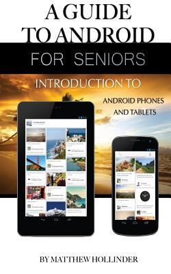 A Guide to Android for Seniors