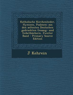 Katholische Kirchenlieder, Hymnen, Psalmen