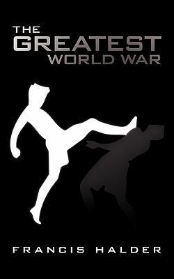 The Greatest World War