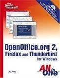 Sams Teach Yourself OpenOffice.org 2, Firefox and Thunderbird for Windows All in One