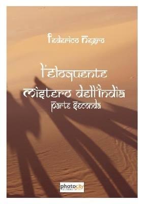 L'eloquente mistero dell'India - Vol. 2