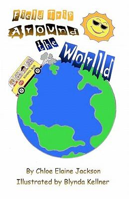 Field Trip Around the World