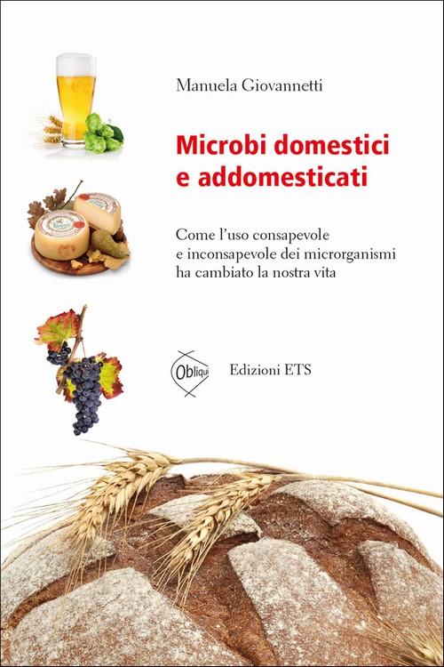 Microbi domestici e addomesticati