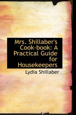 Mrs. Shillaber's Cook-book