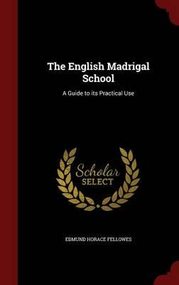 The English Madrigal School