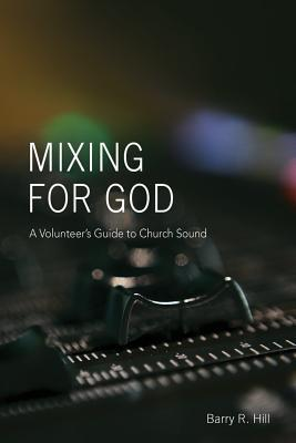 Mixing for God