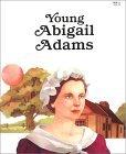 Young Abigail Adams - Pbk