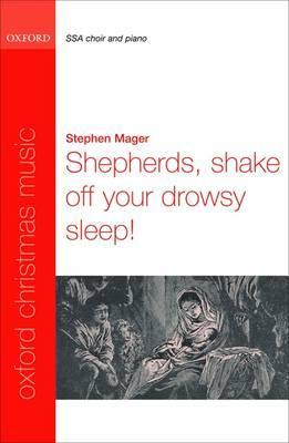 Shepherds, shake off your drowsy sleep!