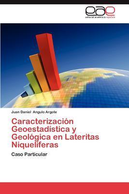 Caracterización Geoestadística y Geológica en Lateritas Niquelíferas