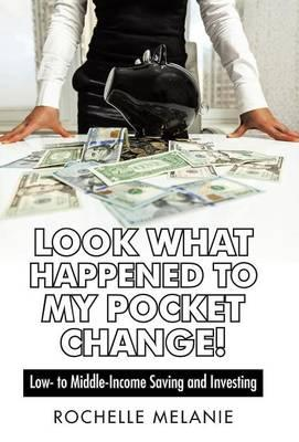 Look What Happened to My Pocket Change!