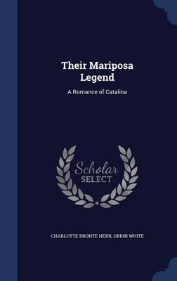Their Mariposa Legend