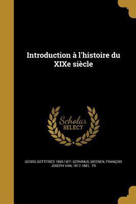 FRE-INTRO A LHISTOIRE DU XIXE