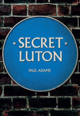 Secret Luton