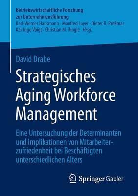 Strategisches Aging Workforce Management