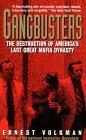 Gangbusters: the Destruction of America's Last Great Mafia Dynasty