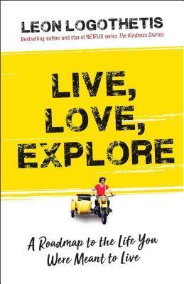 Live, Love, Explore