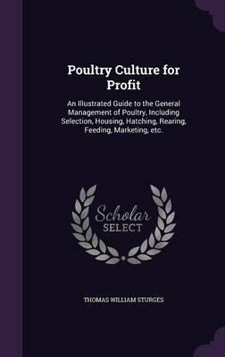 Poultry Culture for Profit