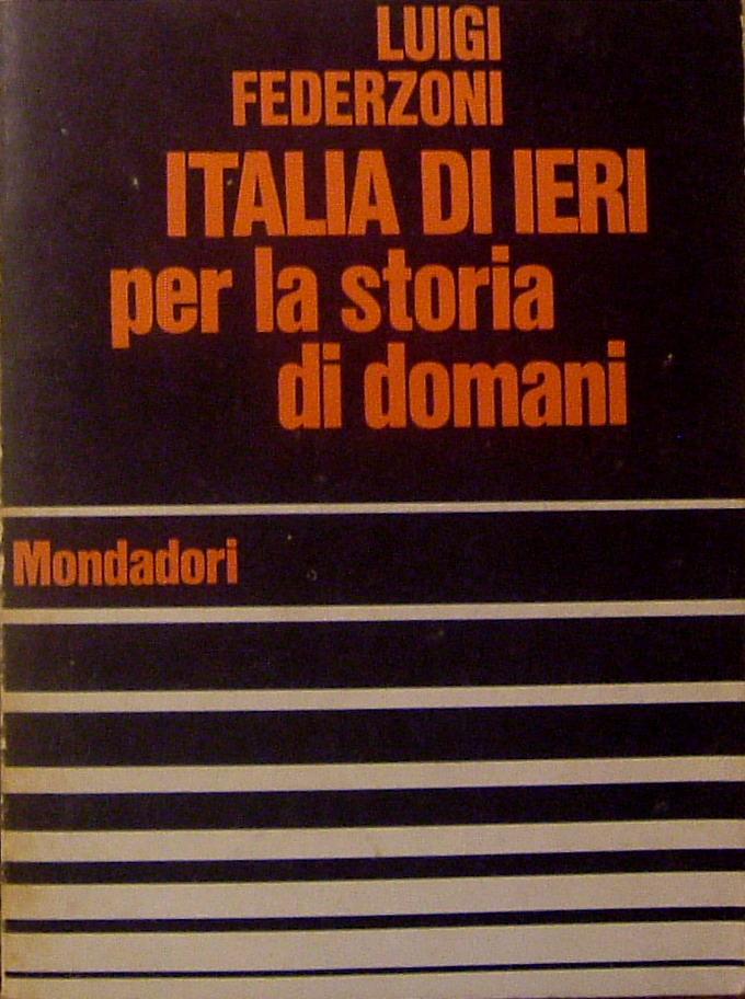 Italia di ieri per la storia di domani