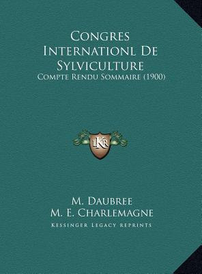 Congres Internationl de Sylviculture