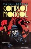 El complot Mongol/ The Mongol plot