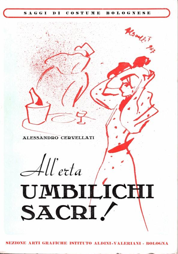 All'erta umbilichi sacri!