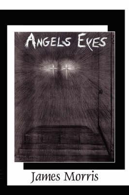 Angels Eyes
