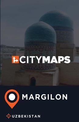 City Maps Margilon Uzbekistan