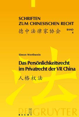 Das Personlichkeitsrecht Im Privatrecht Der VR China