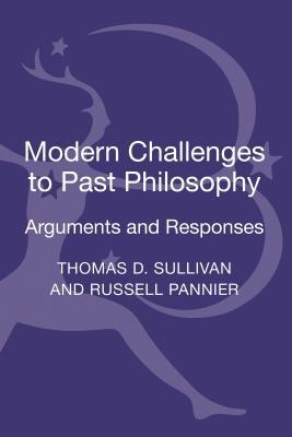 Modern Challenges to Past Philosophy