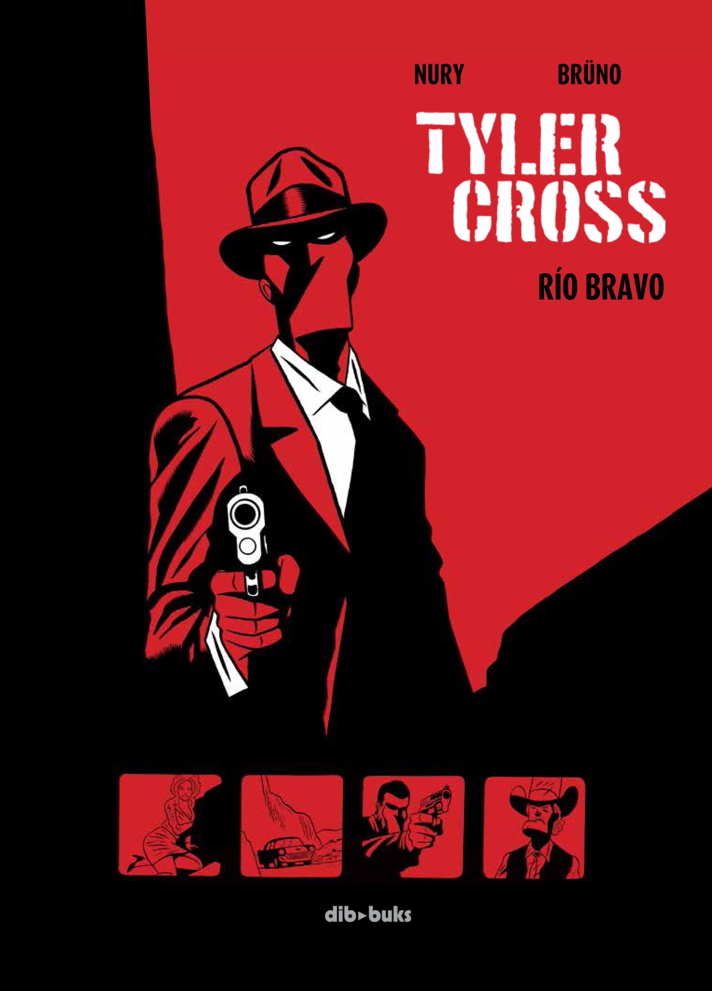 Tyler Cross 1: Río Bravo
