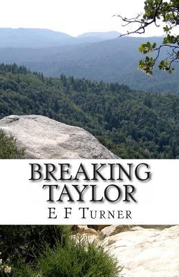 Breaking Taylor