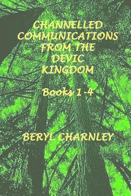 channelled communications from the devic kingdom