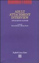 Adult Attachment Interview. Applicazioni cliniche