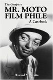 The Complete Mr. Moto Film Phile
