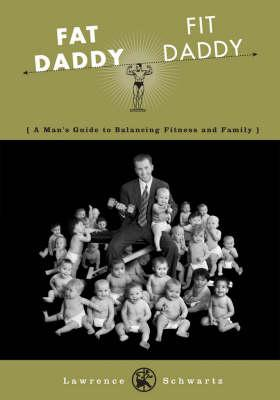 Fat Daddy/Fit Daddy