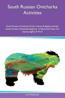 South Russian Ovtcharka Activities South Russian Ovtcharka Tricks, Games & Agility Includes