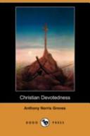 Christian Devotedness (Dodo Press)