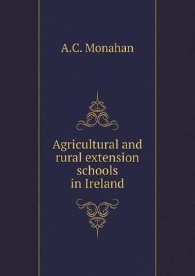 Agricultural and Rural Extension Schools in Ireland