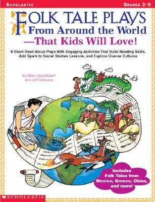 Folk Tale Plays from Around the World That Kids Will Love