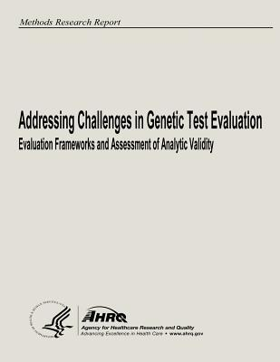 Addressing Challenges in Genetic Test Evaluation