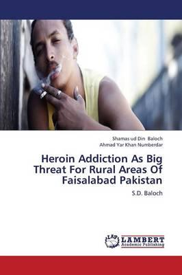 Heroin Addiction As Big Threat For Rural Areas Of Faisalabad Pakistan
