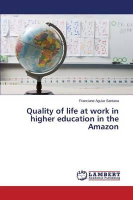 Quality of life at work in higher education in the Amazon