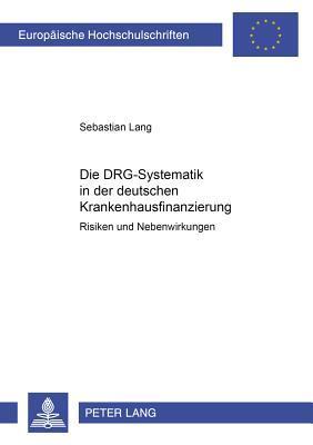 Die DRG-Systematik in der deutschen Krankenhausfinanzierung