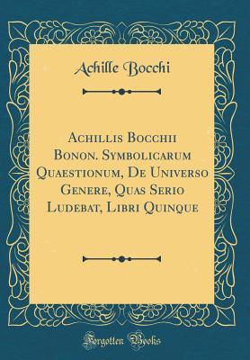 Achillis Bocchii Bon...