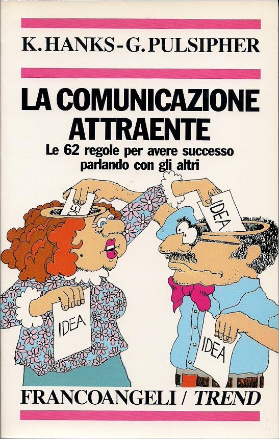 La comunicazione attraente