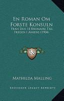 En Roman Om Forste Konsuln