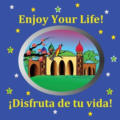 Enjoy Your Life!