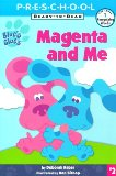 Magenta and Me