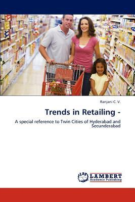 Trends in Retailing -