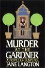 Murder At The Gardne...